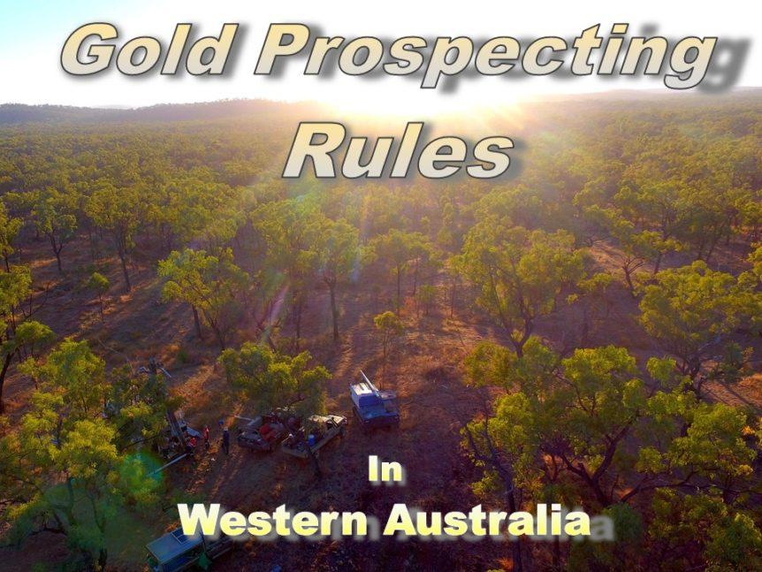 Gold Prospecting Rules in Western Australia - Prospector World